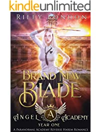 Brand New Blade: A Paranormal Academy Reverse Harem Romance (Angel Academy Book 1)