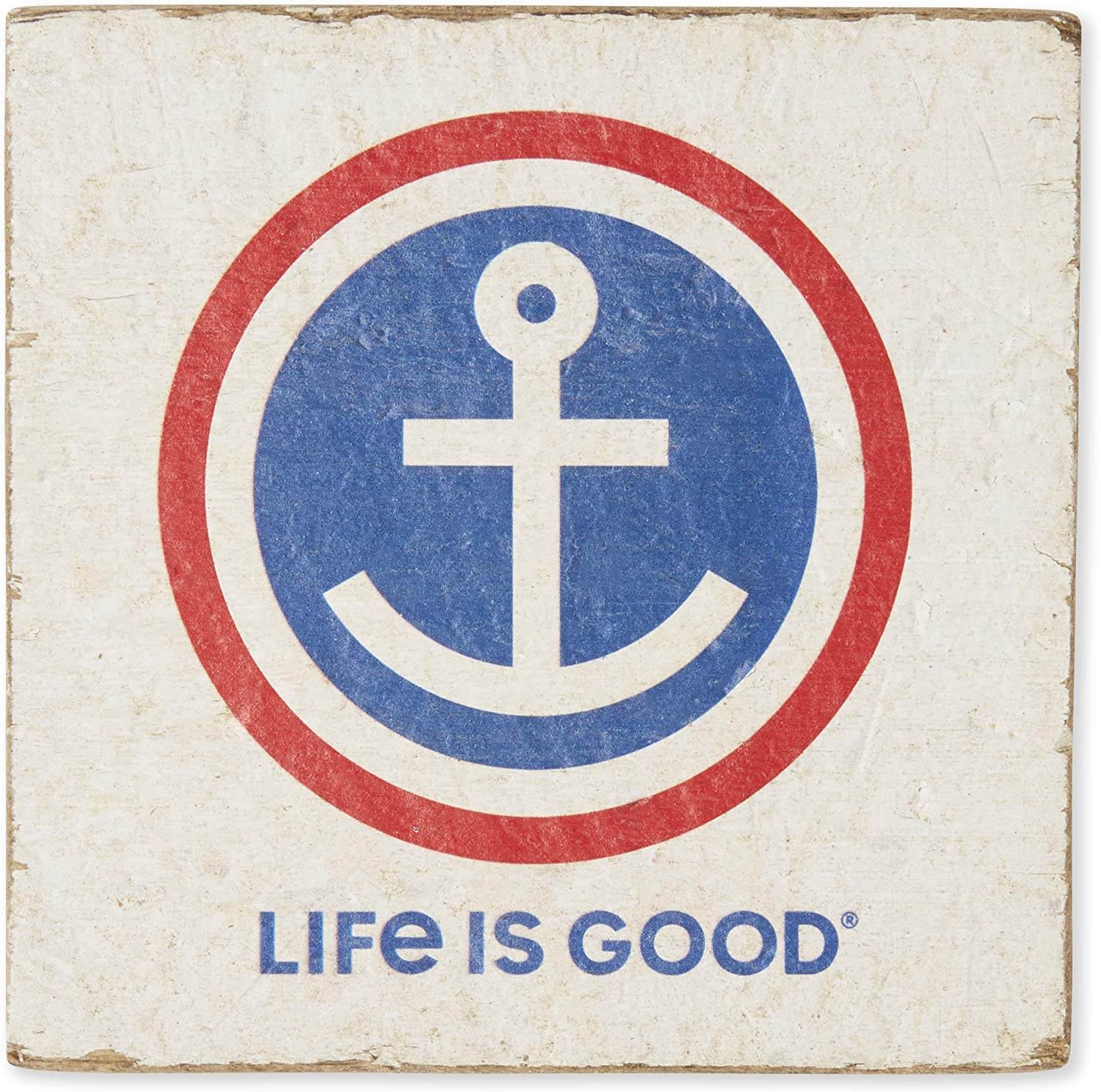 One Size Life is Good Small Wooden Sign Anchor Could White
