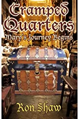 Mary's Journey Begins (Cramped Quarters Book 2) Kindle Edition