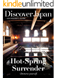 Discover Japan - AN INSIDER'S GUIDE Vol.4 (English Edition)