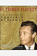 Porfirio Rubirosa El primer  Latin Lover (N/A) (Spanish Edition) Kindle Edition
