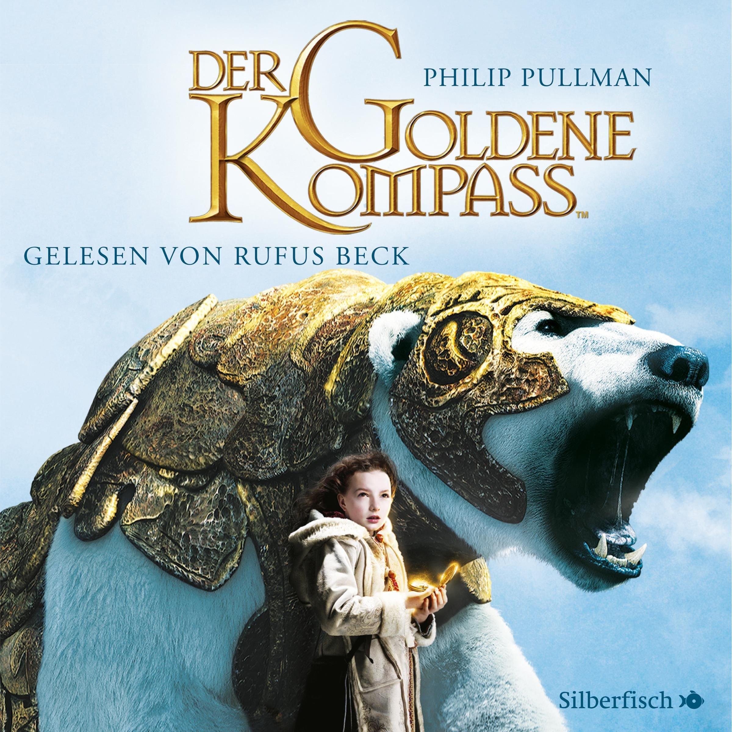 Der Goldene Kompass: 11 CDs (His Dark Materials, Band 1)