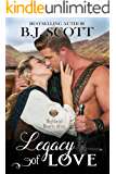Legacy of Love: Highland Hearts Afire - A Time Travel Romance