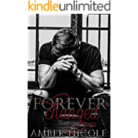 Forever Changed Part One: A College Bully RH Romance (Forever Changed Duet Book 1)