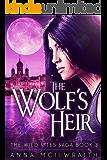 The Wolf's Heir (The Wild Rites Saga - Book 3)