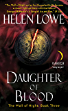 Daughter of Blood: The Wall of Night Book Three (Wall of Night Series 3)