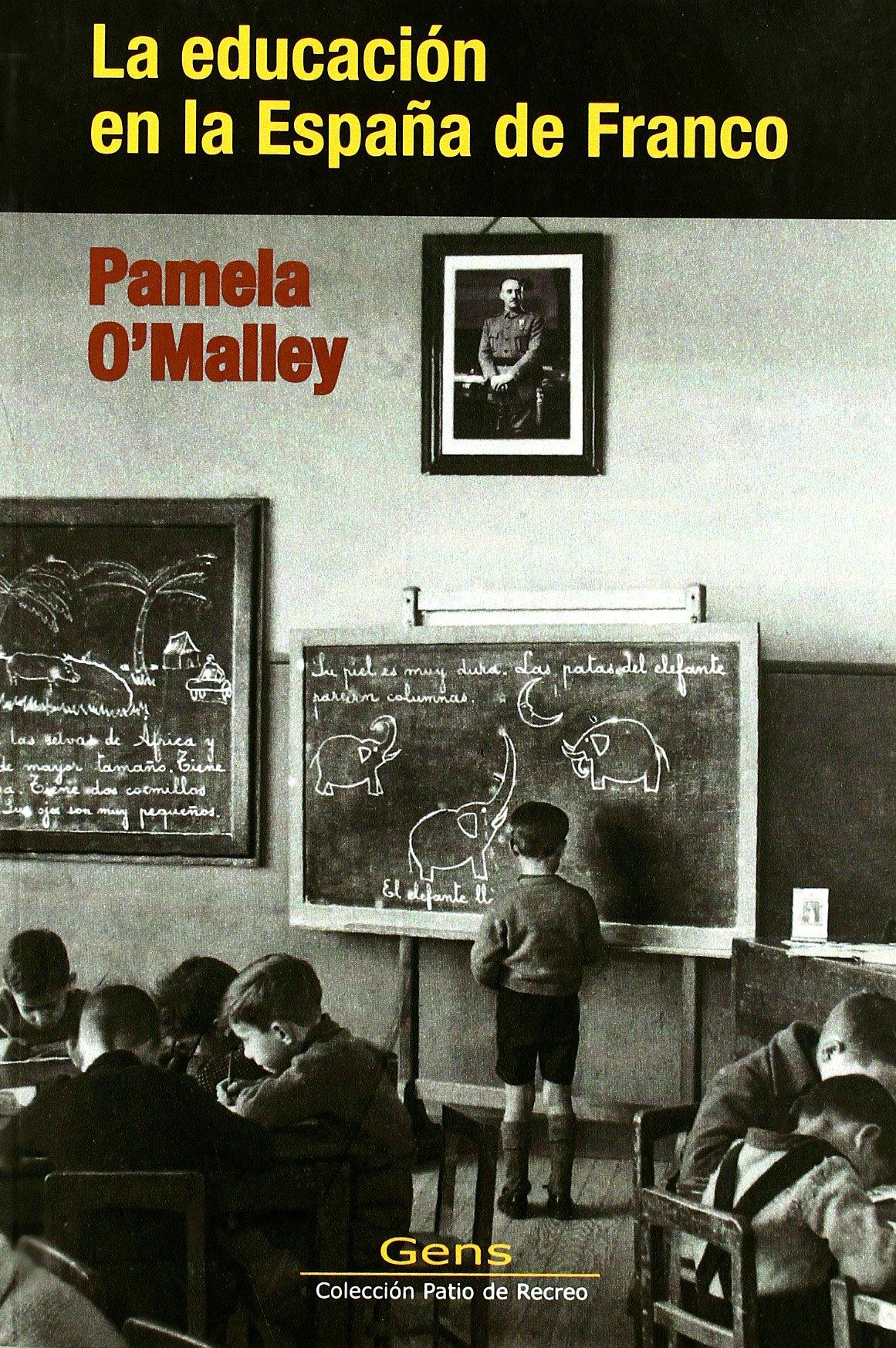 Educacion en la España de Franco, la (2ª ed.): Amazon.es: Omalley ...
