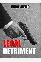 Legal Detriment Kindle Edition