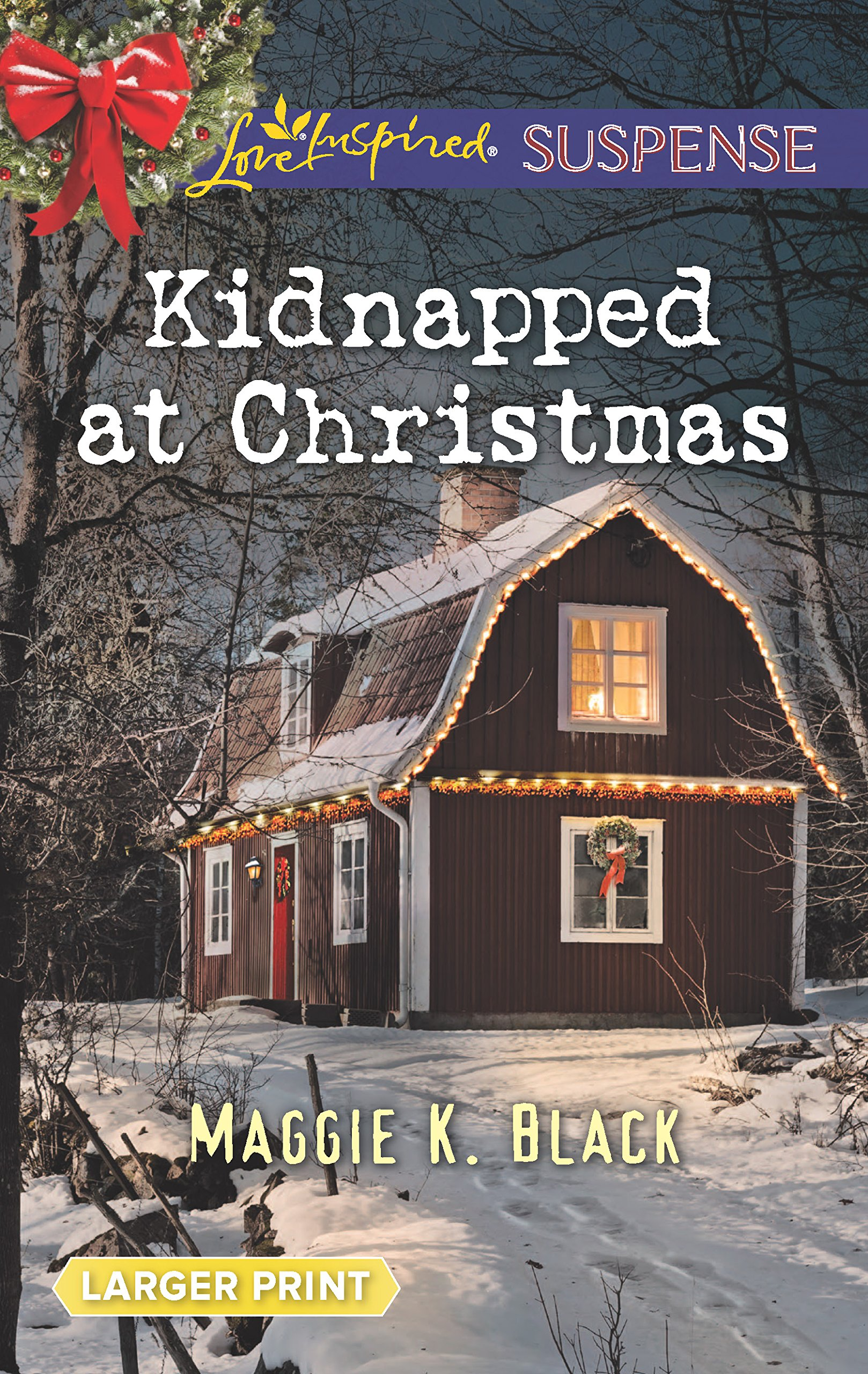 Kidnapped at Christmas (True North Bodyguards)