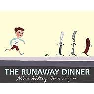 The Runaway Dinner