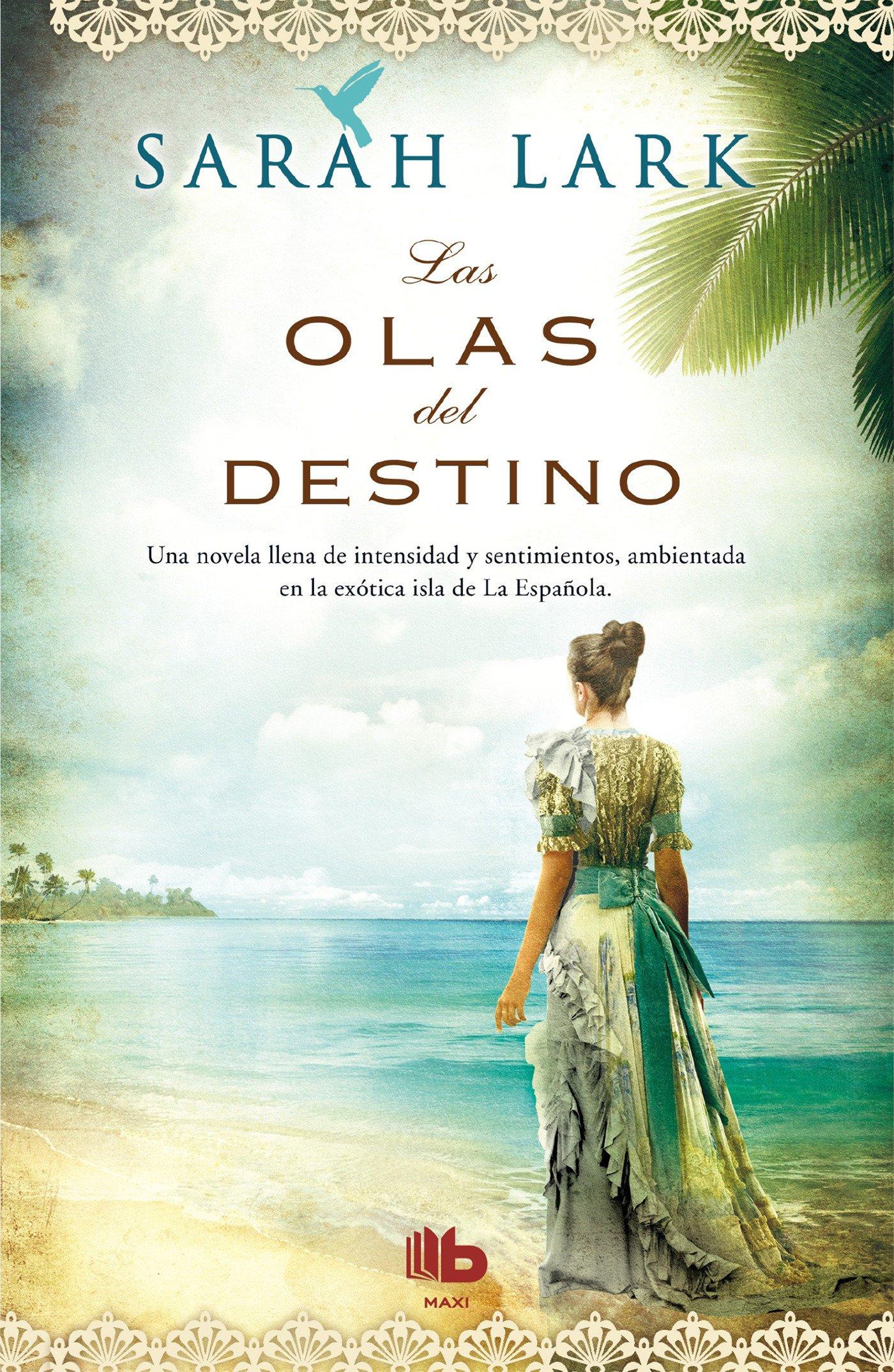 Las olas del destino / Waves of Destiny (B DE BOLSILLO, Band 603001)