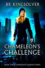 Chameleon's Challenge (Chameleon Assassin Series Book 3) Kindle Edition