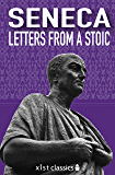 Letters from a Stoic (Xist Classics) (English Edition)