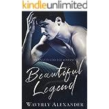 Beautiful Legend: An Angsty College Romance