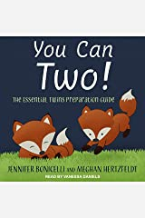 You Can Two!: The Essential Twins Preparation Guide Audible Audiobook