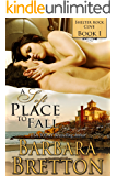 A Soft Place to Fall : Shelter Rock Cove