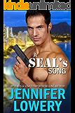 A SEAL's Song (SEAL Team Alpha Book 1)