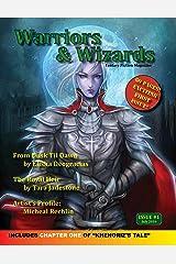Warriors & Wizards Magazine #1 Kindle Edition