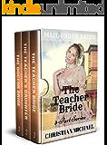 MAIL ORDER BRIDE: The Teacher Bride