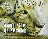 Saving the Ghost of the Mountain: An Expedition