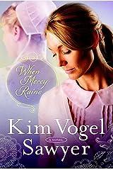 When Mercy Rains: A Novel (The Zimmerman Restoration Trilogy Book 1) Kindle Edition