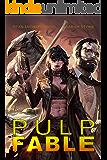 Pulp Fable: A New Adult Urban Fantasy Novel