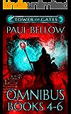 Tower of Gates Omnibus Books 4 - 6: A LitRPG Saga (Tower of Gates Trilogies Book 2)