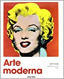 Arte moderna (1870-2000). Dall'impressionismo a oggi. Ediz. illustrata