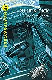 The Simulacra (S.F. MASTERWORKS) (English Edition)
