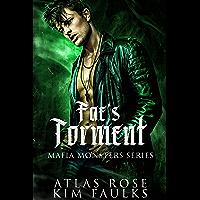 Fae's Torment: A Dark Fae Mafia Romance (Fae Mafia Monster Book 1)