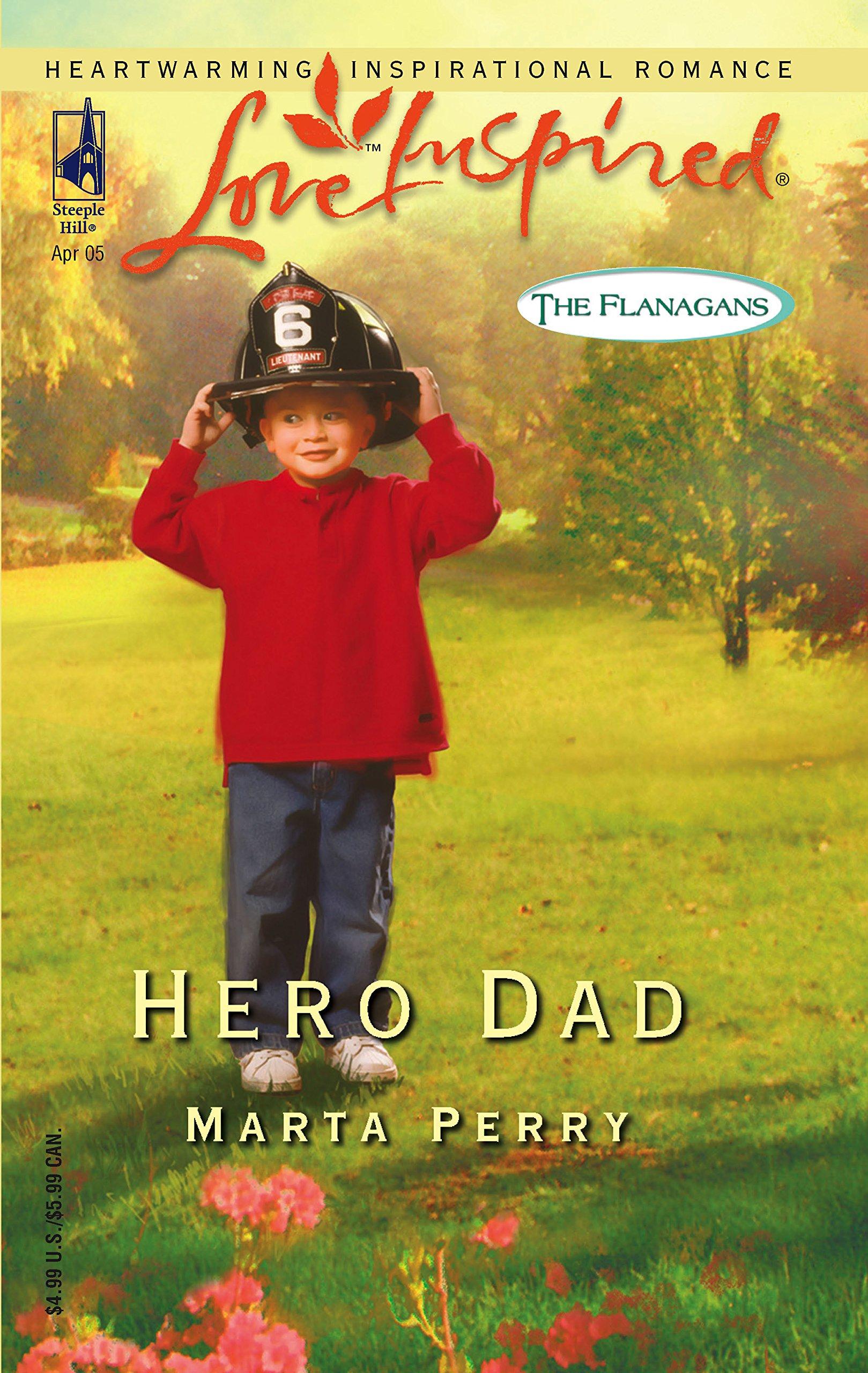 Download Hero Dad (The Flanagans, Book 3) (Love Inspired #296) ebook