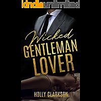 Wicked Gentleman Lover (German Edition)