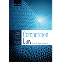 Competition Law: Analysis, Cases, & Materials