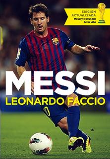 Misterio Messi. Los Secretos Del Mejor Jugador Del Mundo, Al ...