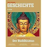 SPIEGEL GESCHICHTE 6/2018: Der Buddhismus