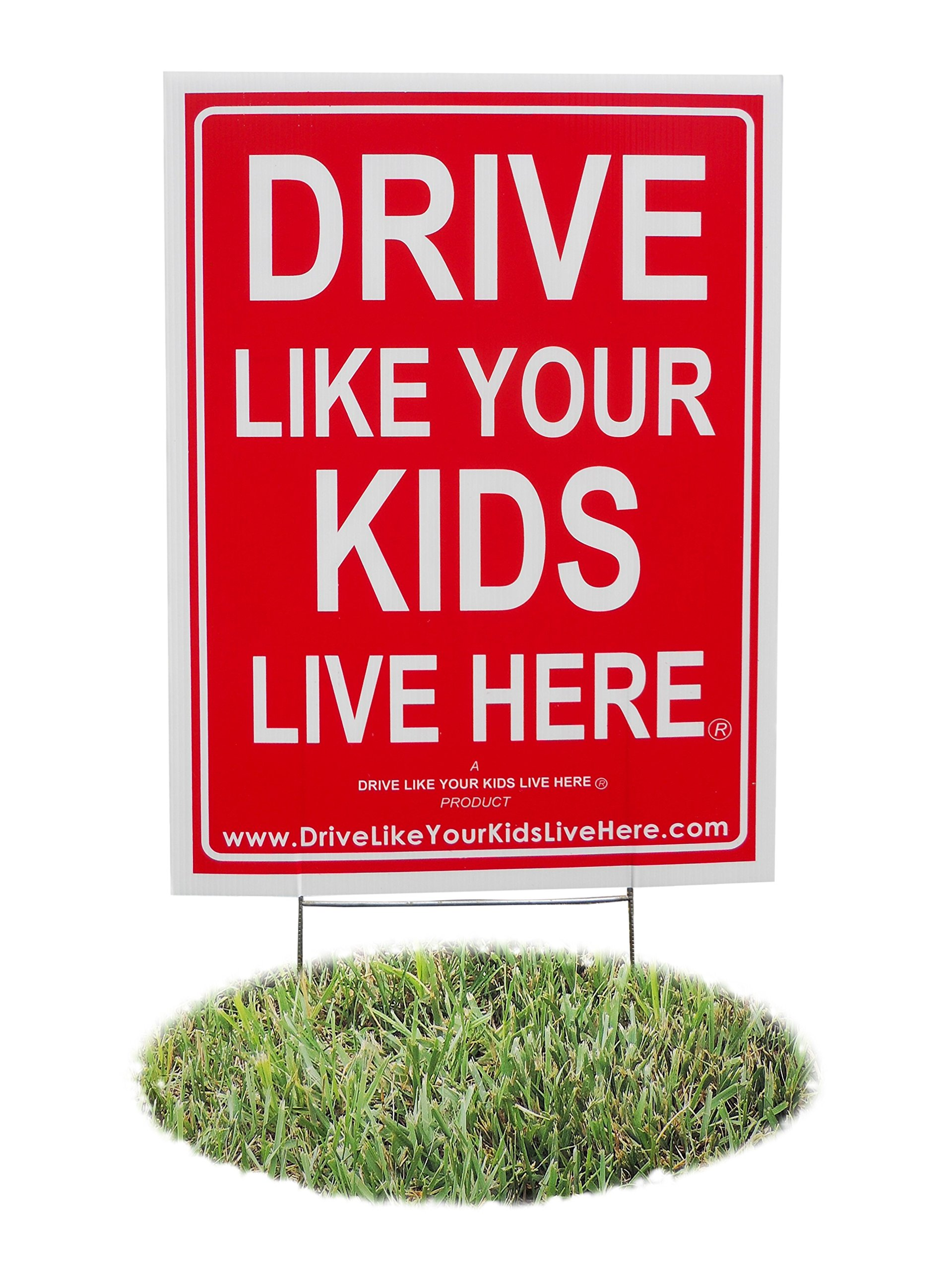Drive Like Your Kids Live Here Yard Sign, Slow Down Sign/Children at Play Reminder
