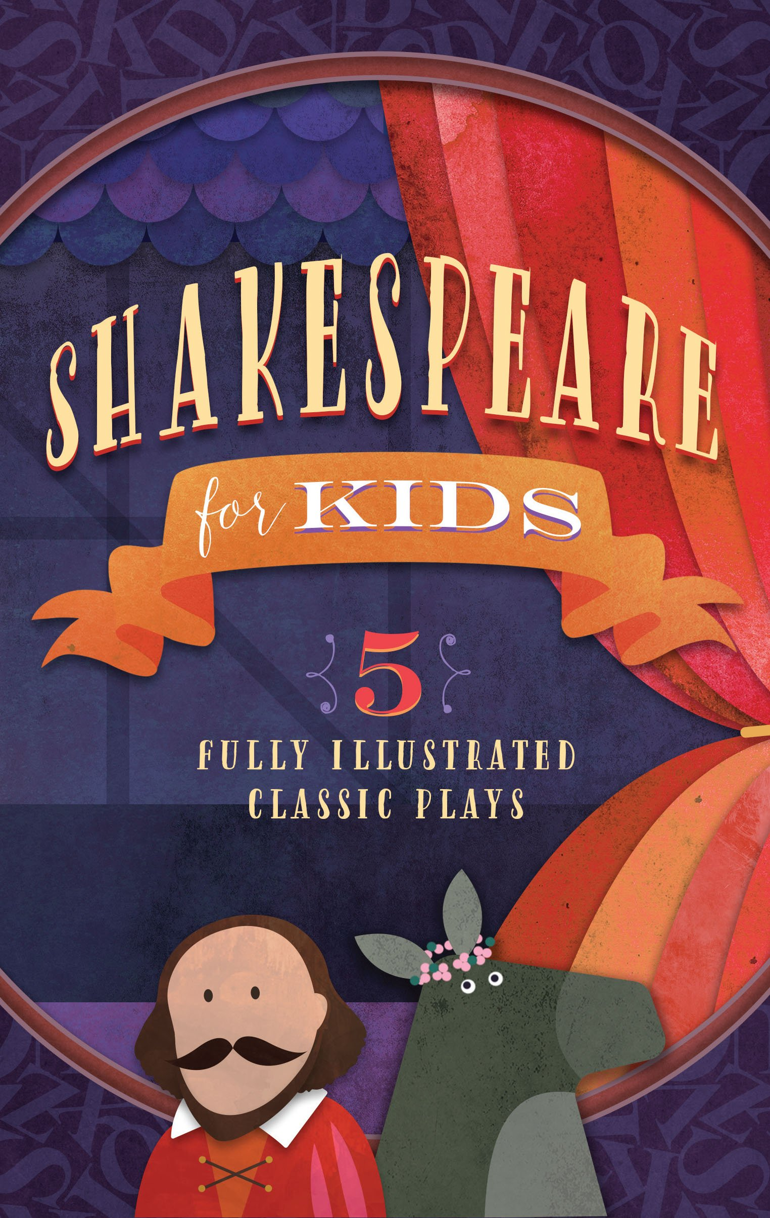 Shakespeare for Kids: 5 Classic Works Adapted for Kids: A Midsummer Night's Dream, Macbeth, Much Ado About Nothing, All's Well that Ends Well, and The Tempest pdf epub