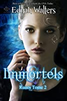Immortels: TOME 2 (Runes) (French