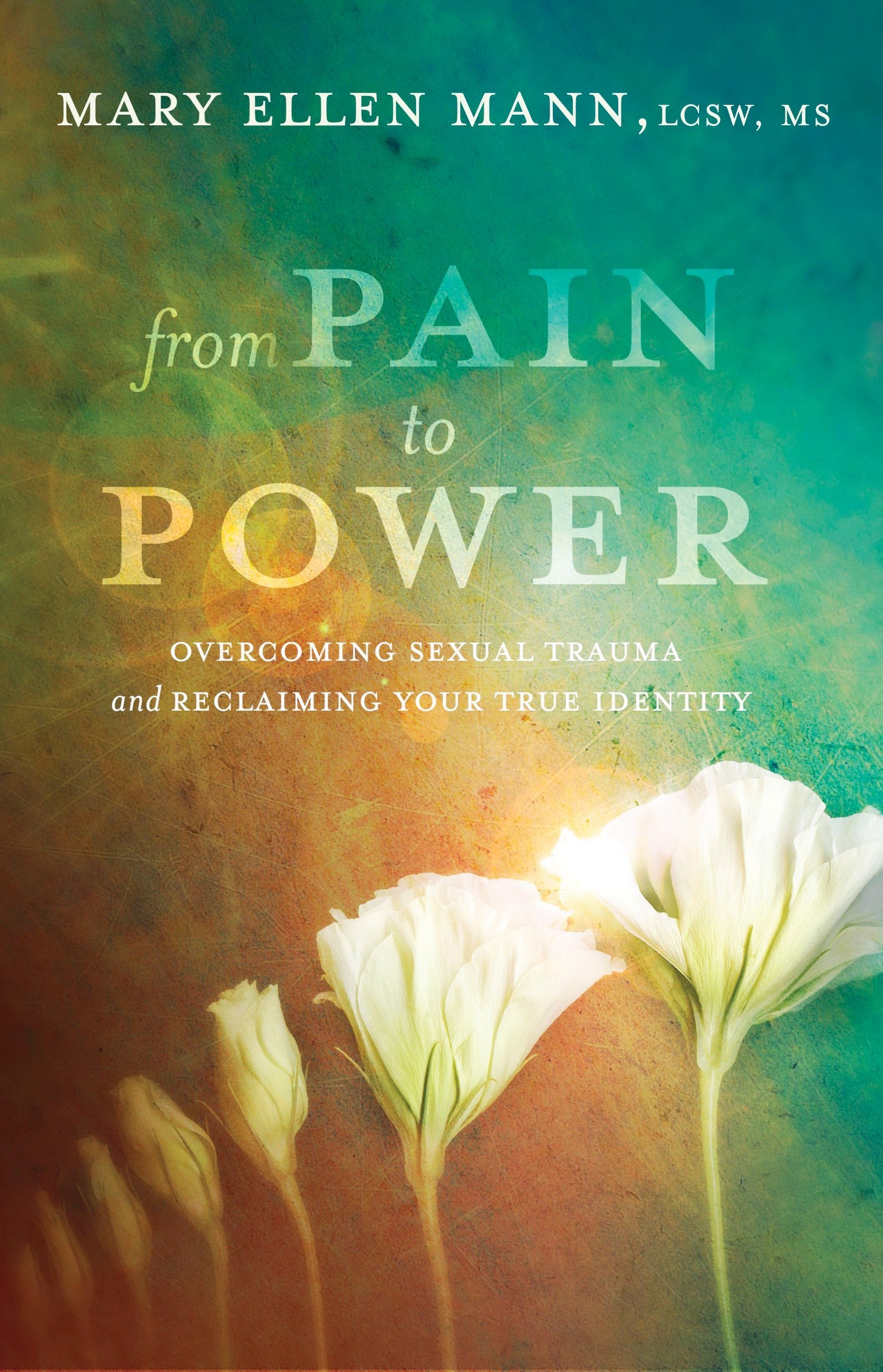 From Pain to Power: Overcoming Sexual Trauma and