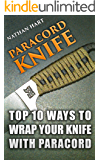 Paracord Knife: Top 10 Ways To Wrap Your Knife With Paracord