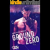 Ground Zero (Zero Hour Book One) (English Edition)