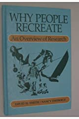 Why People Recreate: An Overview of Research Hardcover