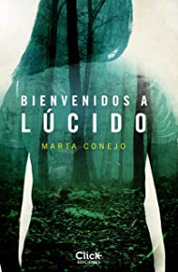 Bienvenidos a Lúcido (Spanish Edition)