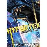 Hypertek: A Space Opera High-Tech Thriller (Skiptracer Book 1)