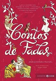 Contos de fadas: edição comentada e ilustrada (Clássicos Zahar): Branca de Neve, Cinderela, João e Maria, Rapunzel, O Gato de