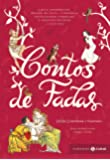 Contos de fadas: Branca de Neve, Cinderela, João e Maria, Rapunzel, O Gato de Botas, O Patinho Feio, A Pequena Sereia