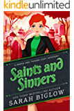 Saints and Sinners: (A Craft and Hobby Cozy Mystery) (Geeks and Things Cozy Mysteries Book 5)