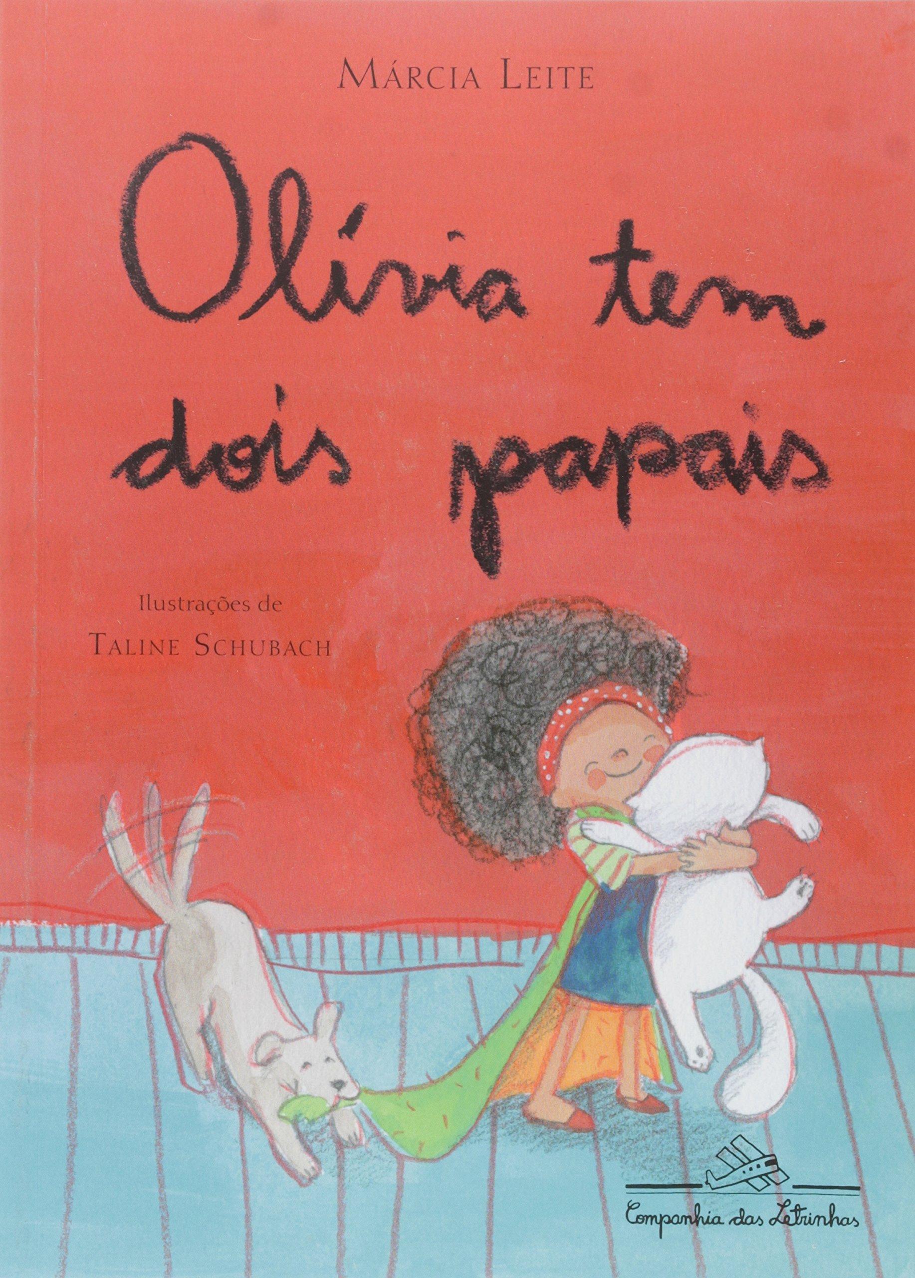 Resultado de imagem para Olívia tem dois papais (Márcia Leite)