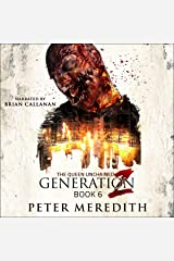 Generation Z, Book 6: The Queen Unchained Audible Audiobook