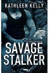 Savage Stalker (Savage Angels MC #1): Savage Angels MC #1 Kindle Edition